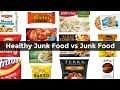 Healthy Junk Food vs Junk Food