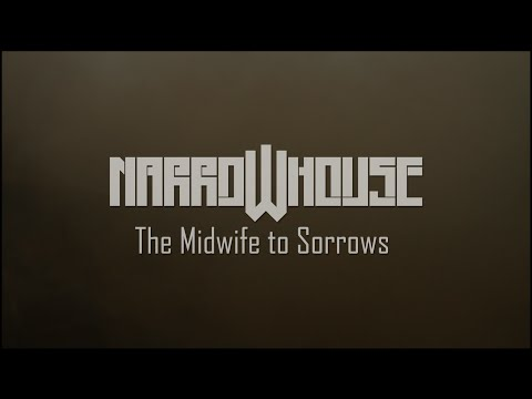 Narrow House - The Midwife To Sorrows