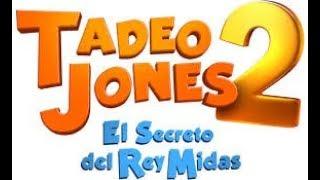 Nonton TADEO JONES 2 : El secreto del Rey Midas (2017) SPANISH Streaming Gratis Film Subtitle Indonesia Streaming Movie Download