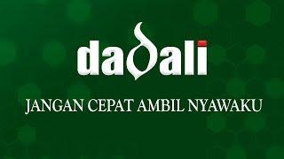 Download Lagu Dadali - Jangan Cepat Ambil Nyawaku (Official Lyric) Mp3