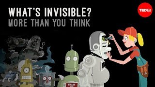 What's invisible? More than you think – John Lloyd
