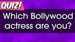Video Quiz: Which Bollywood actress are you? MP3, 3GP, MP4, WEBM, AVI, FLV November 2018