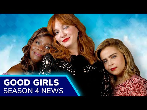 GOOD GIRLS Season 4 Confirmed for Winter 2021 by NBC, Netflix Release Expected in Summer
