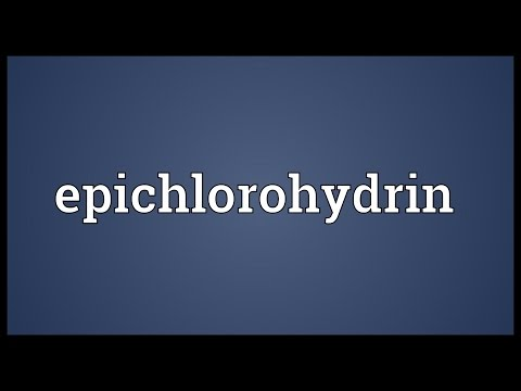 Epichlorohydrin Meaning