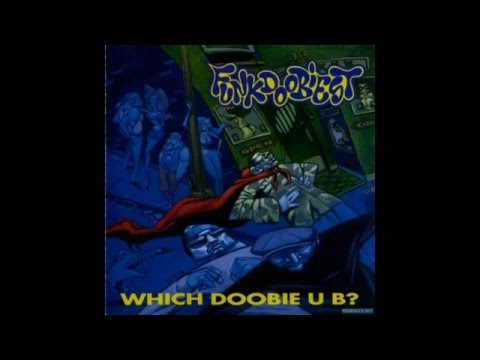 Funkdoobiest - Which Doobie U B? [Full Album]