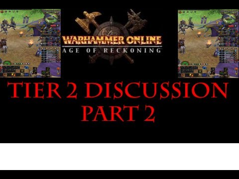 Warhammer Online: Age of Reckoning PvP – Tier 2 Gameplay with Discussion Part 2