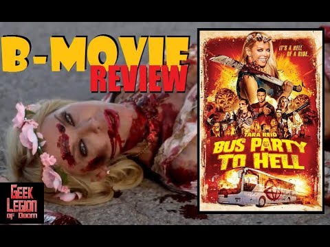 PARTY BUS TO HELL ( 2018 Tara Reid ) Horror B-Movie Review