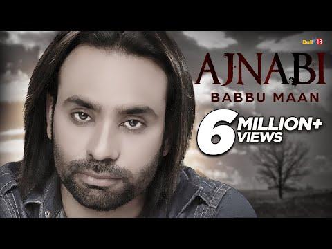 Video Babbu Maan - Ajnabi ( Full Audio ) | Latest Punjabi Songs 2016 download in MP3, 3GP, MP4, WEBM, AVI, FLV January 2017