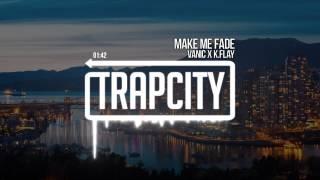 Video Vanic x K.Flay - Make Me Fade MP3, 3GP, MP4, WEBM, AVI, FLV Januari 2019