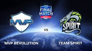 MVP Revolution vs Team Spirit, Part 2, The Final Match LAN-Final, Group A