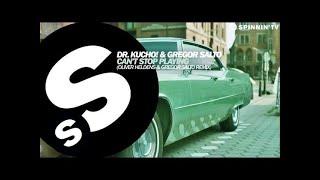 Video Dr. Kucho! & Gregor Salto - Can't Stop Playing (Oliver Heldens & Gregor Salto Remix) [OUT NOW] MP3, 3GP, MP4, WEBM, AVI, FLV September 2017