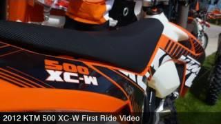 1. MotoUSA First Ride:  2012 KTM 500 XC-W