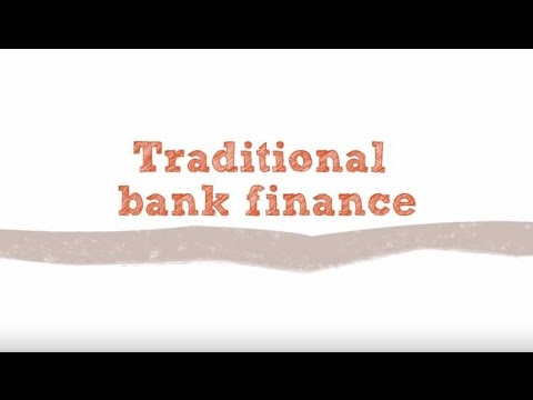 Traditional bank finance
