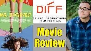 Nonton Mr Roosevelt Movie Review - DIFF 2017 Film Subtitle Indonesia Streaming Movie Download