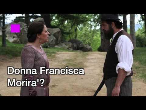 il segreto - donna francisca morirà?