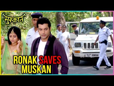 Raunak Tries To Save Muskan From Police | Muskan