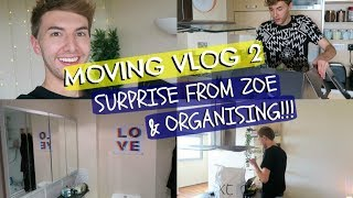 MOVING VLOG 2: SURPRISE FROM ZOE & ORGANISING!