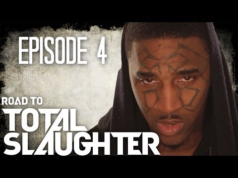 Eminem's Shady Films Presents: Road to Total Slaughter Ep. 4 of 4: (UNCENSORED)