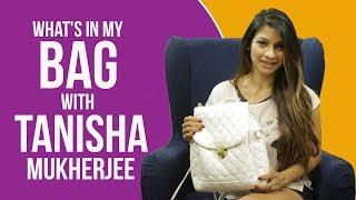What's in my bag with Tanishaa Mukerji   S03E06   Fashion   Bollywood   Pinkvilla