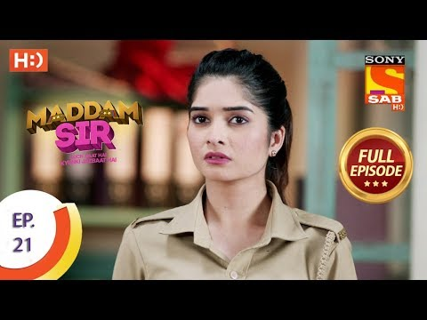 Maddam Sir - Ep 21 - Full Episode - 23rd March 2020