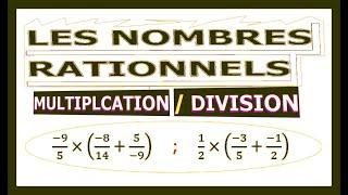 Maths 3ème - Les nombres rationnels Multiplication et Division Exercice 17