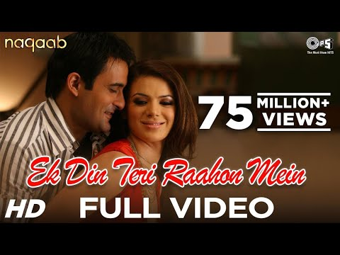 Video Ek Din Teri Raahon Mein - Naqaab | Akshaye Khanna & Urvashi Sharma | Javed Ali | Pritam download in MP3, 3GP, MP4, WEBM, AVI, FLV January 2017