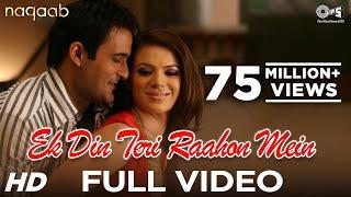 Video Ek Din Teri Raahon Mein - Video Song | Naqaab | Akshaye Khanna & Urvashi Sharma | Javed Ali | Pritam MP3, 3GP, MP4, WEBM, AVI, FLV Desember 2018