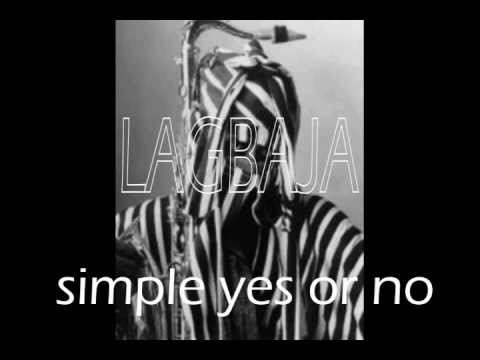 Simple yes or No - Lagbaja