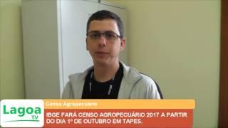 IBGE FARÁ CENSO AGROPECUÁRIO 2017 A PARTIR DO DIA 1º DE OUTUBRO EM TAPES.