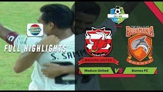 Video Madura United (1) vs (2) Borneo FC - Full Highlights | Go-Jek Liga 1 Bersama Bukalapak MP3, 3GP, MP4, WEBM, AVI, FLV September 2018