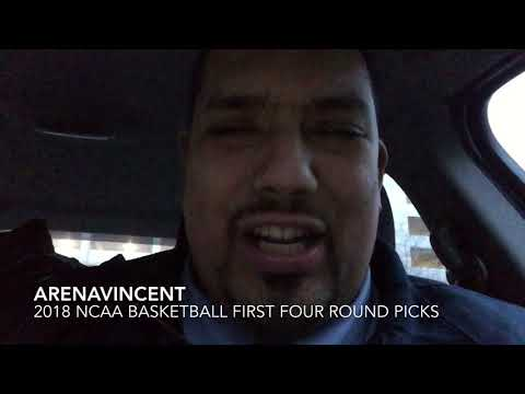 ARENAVINCENT 2018 NCAA BASKETBALL FIRST FOUR ROUND PICKS