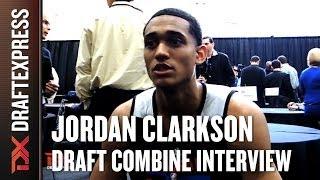 Jordan Clarkson Draft Combine Interview