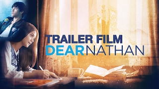 Nonton Dear Nathan Official Trailer Film Subtitle Indonesia Streaming Movie Download