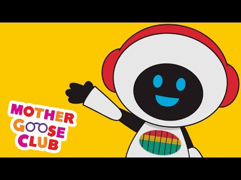 mother - Do the robot dance with Mother Goose Club before you roll over to watch