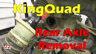 9. How To Remove Rear Axle - KingQuad AXi ATV Tech Tip 450 500 700 750
