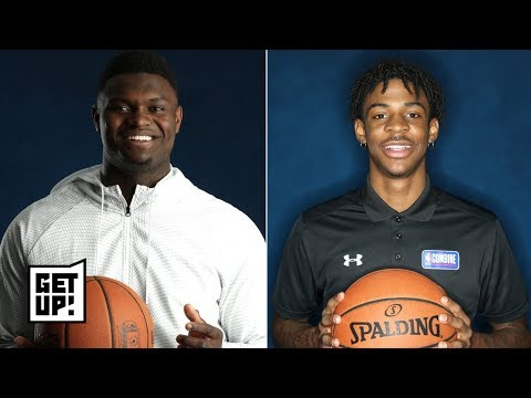 2019 NBA Mock Draft: Zion to the Pelicans, Ja Morant to the Grizzlies, and more  | Get Up!