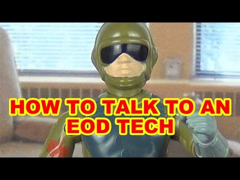 How To Talk To EOD
