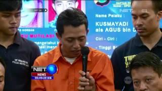 Video Kronologis Agus Pelaku Mutilasi Wanita Hamil - NET24 MP3, 3GP, MP4, WEBM, AVI, FLV September 2018