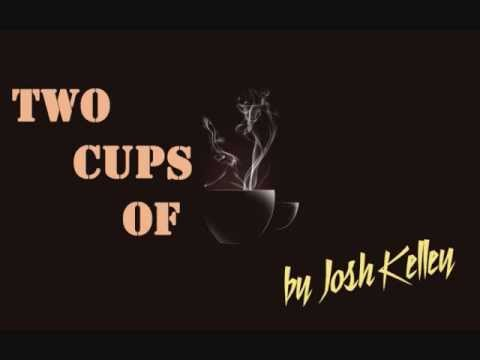 2 Cups of Coffee