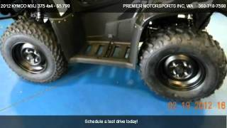 6. 2012 KYMCO MXU 375 4x4 ATV w/ reverse - for sale in VANCOUVER, WA 98665