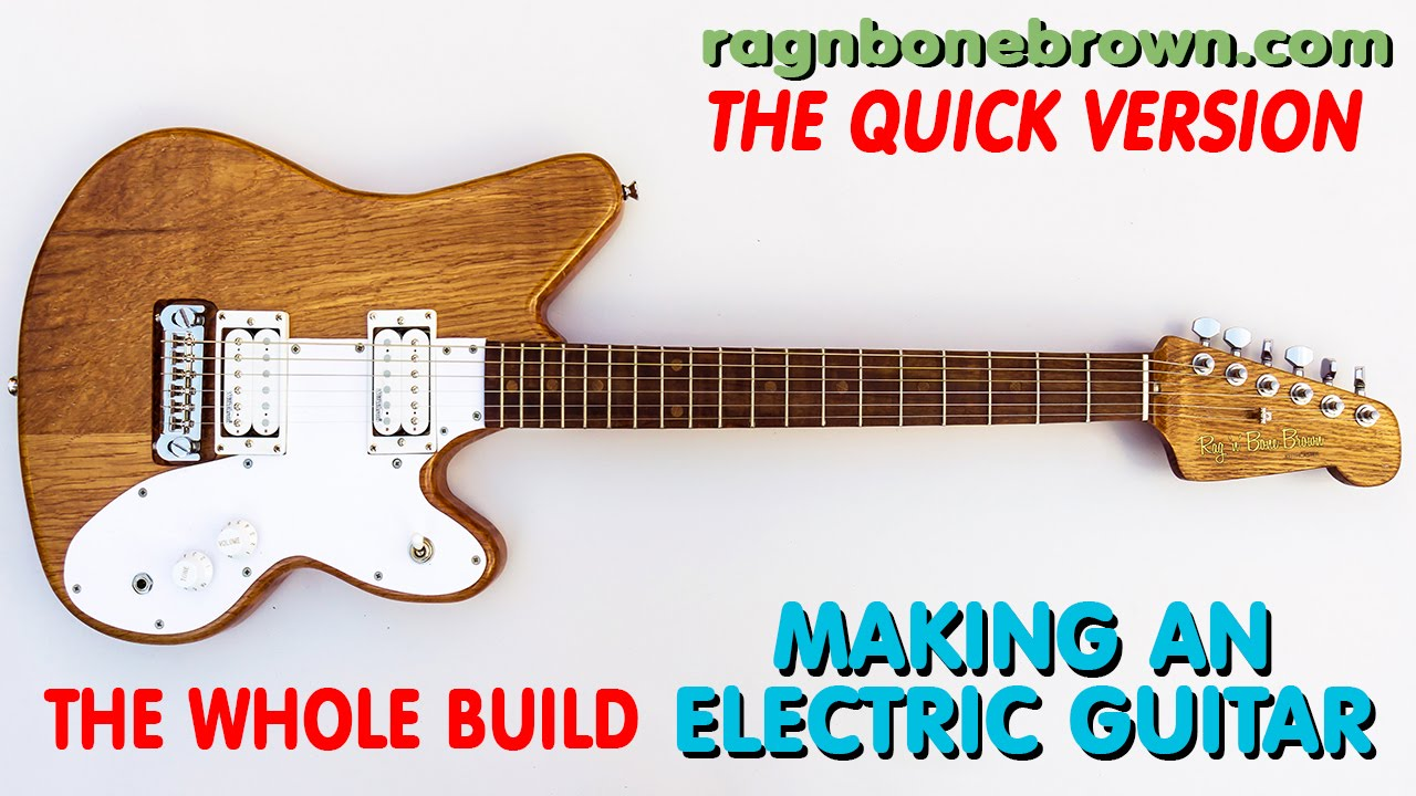 Making An Electric Guitar from Salvaged Oak – THE WHOLE BUILD (QUICK VERSION)