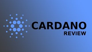 Cardano | The decentralized blockchain platform of the future? Detailed review with SWOT analysis