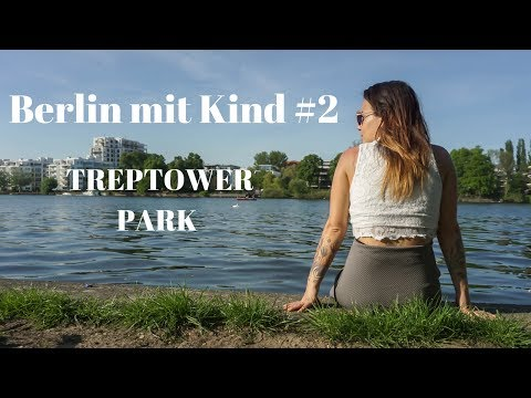 Berlin mit Kind #2 Treptower Park