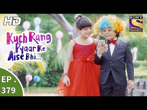 Download Kuch Rang Pyar Ke Aise Bhi - कुछ रंग प्यार के ऐसे भी - Ep 379 - 11th August, 2017 HD Mp4 3GP Video and MP3