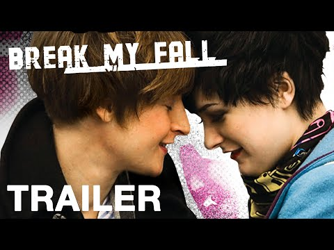 Break My Fall – Trailer