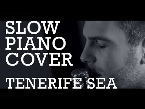 Tenerife Sea - Ed Sheeran - Guitar & Piano Slow Cover Version - Music Video видео