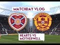 FOUNDATION DAY AND LATE DRAMA!!! | Hearts VS Motherwell | The Hearts Vlog Season 3 Episode 18