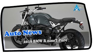2. HOT NEWS !!!2018 BMW R nineT Pure Price & Spec