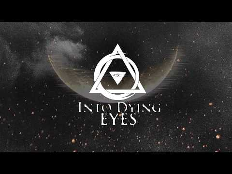 Into Dying Eyes