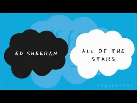 Ed Sheeran - All Of The Stars (Lyrics)